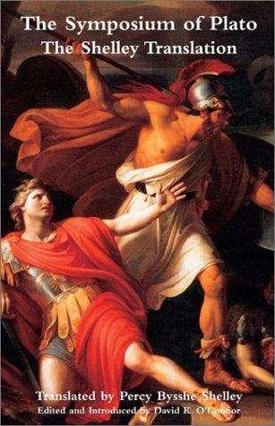 The Symposium of Plato: The Shelley Translation