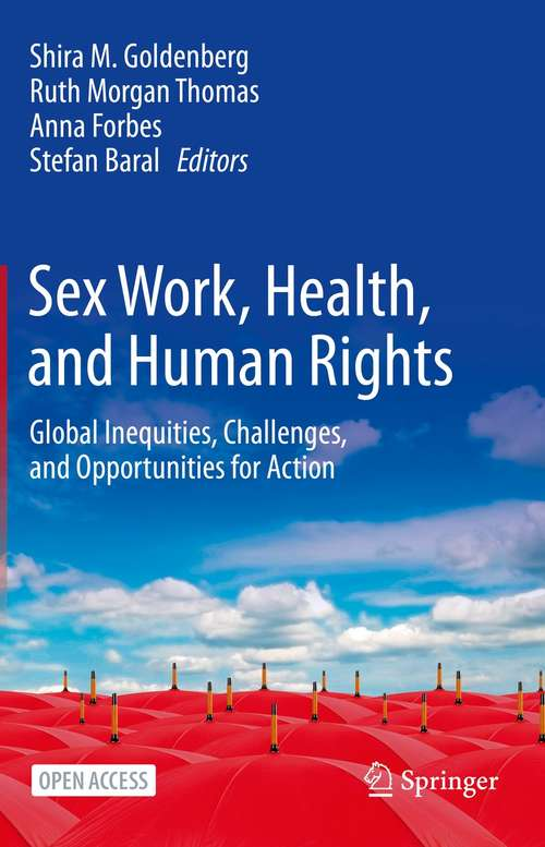 Sex Work, Health, and Human Rights: Global Inequities, Challenges, and Opportunities for Action