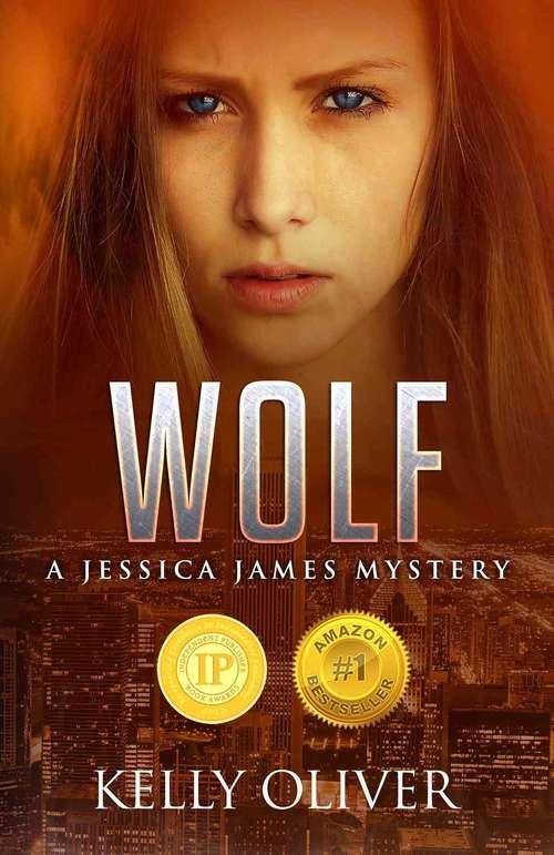 WOLF: A Jessica James Mystery (Jessica James Mysteries #1)