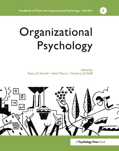 A Handbook of Work and Organizational Psychology: Volume 4: Organizational Psychology (Handbook Of Work And Organizational Psychology Ser. #Vol. 3)