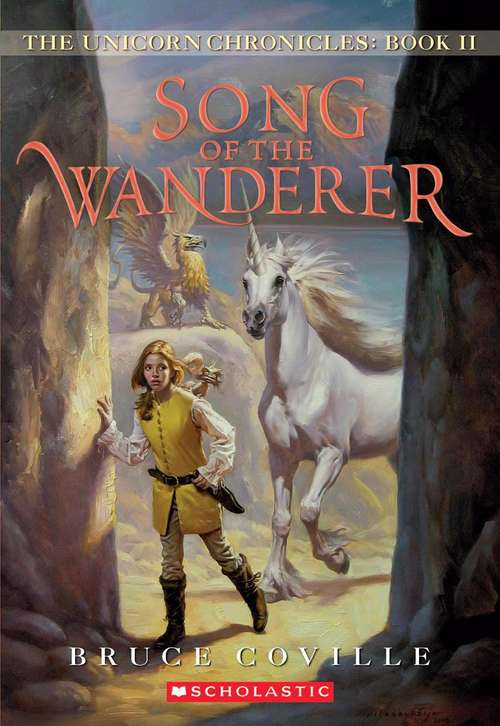 Song of the Wanderer (The Unicorn Chronicles #2)