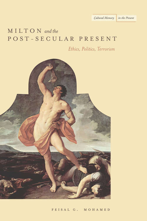 Milton and the Post-Secular Present