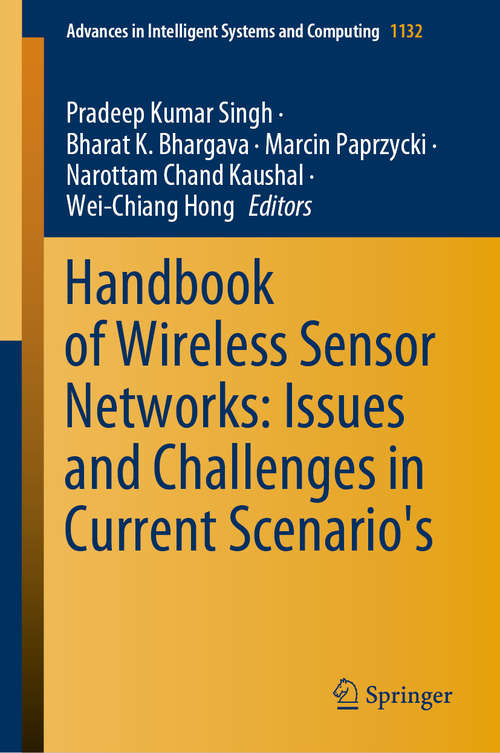 Handbook of Wireless Sensor Networks: Issues and Challenges in Current Scenario's (Advances in Intelligent Systems and Computing #1132)