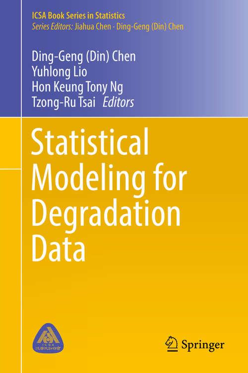 Statistical Modeling for Degradation Data