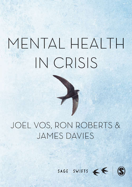 Mental Health in Crisis (SAGE Swifts)