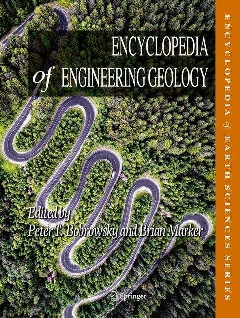 Encyclopedia of Engineering Geology (Encyclopedia Of Earth Sciences Ser.)