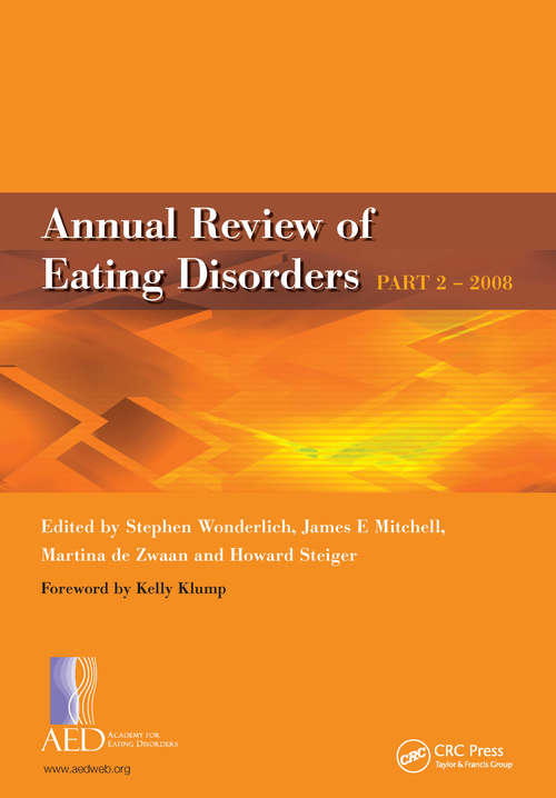 Annual Review of Eating Disorders: Pt. 2