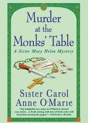 Murder at the Monks' Table (A Sister Mary Helen Mystery #11)