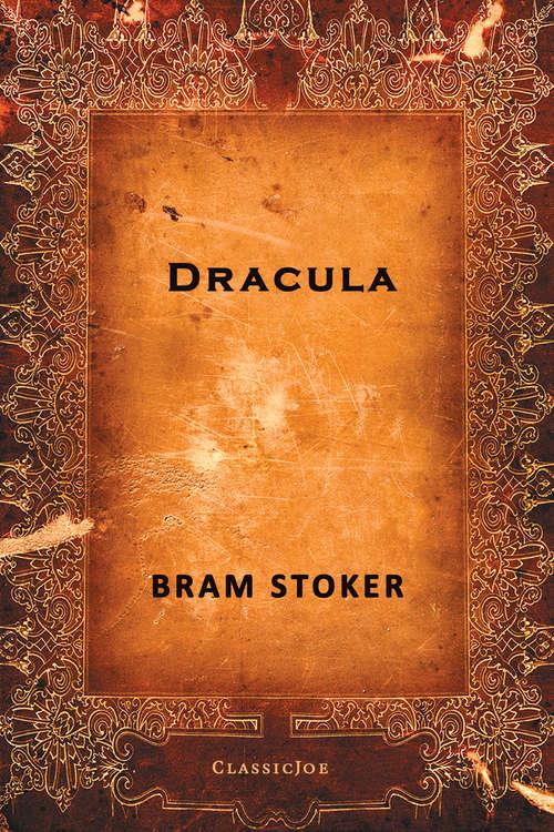 Dracula: The Final Author's Edit (Ldp Litt. Fantas Ser.)