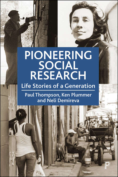 Pioneering Social Research: Life Stories of a Generation