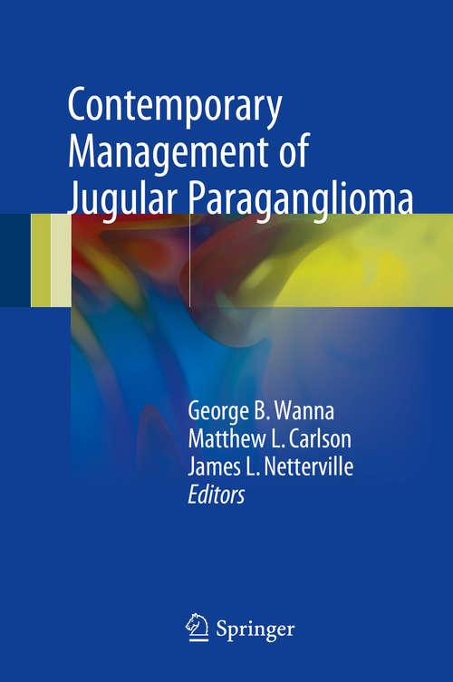 Contemporary Management of Jugular Paraganglioma