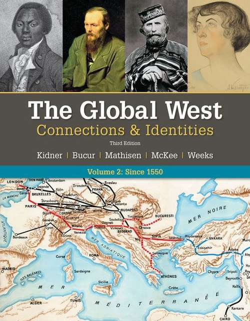 The Global West: Connections & Identities, Third Edition (Volume II)