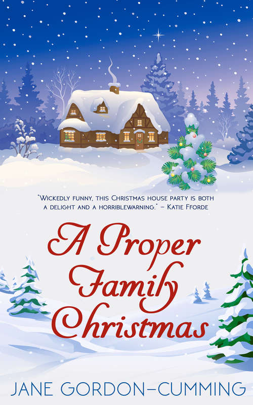 A Proper Family Christmas: A sparkling, unputdownable Christmas treat