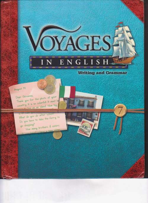 Voyages In English: Writing and Grammar (Grade #7)
