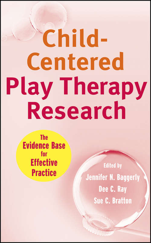 Child-Centered Play Therapy Research