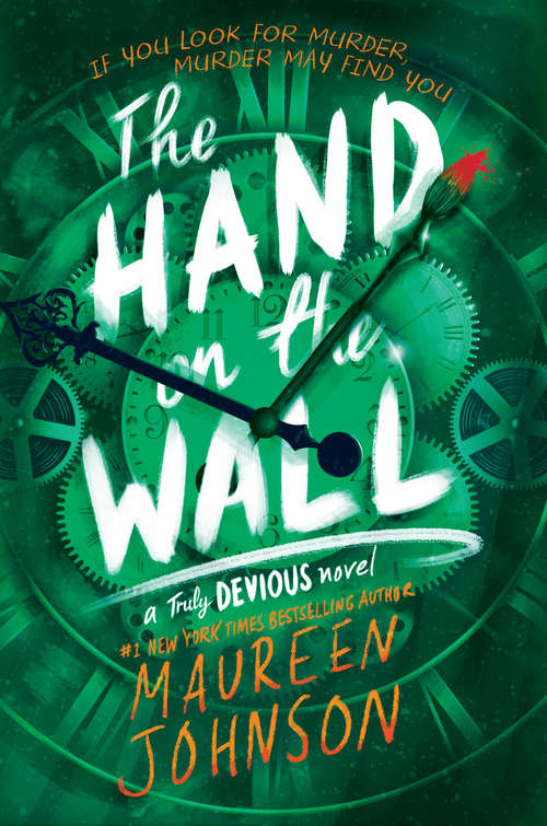 The Hand on the Wall (Truly Devious #3)
