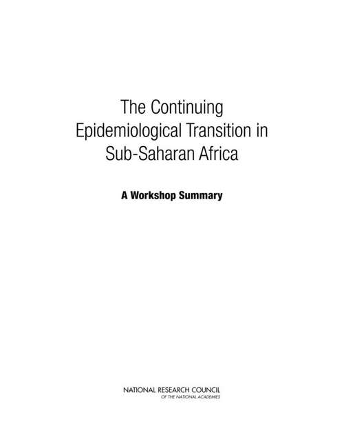 The Continuing Epidemiological Transition in Sub-Saharan Africa