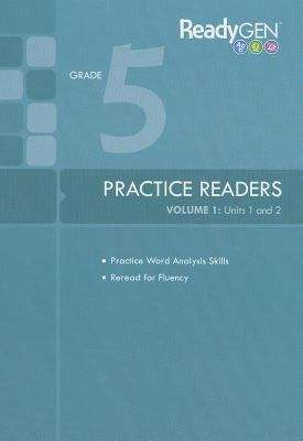 ReadyGEN Practice Readers, Volume 1: Units 1 and 2.