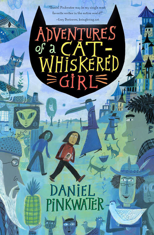 Adventures of a Cat-Whiskered Girl