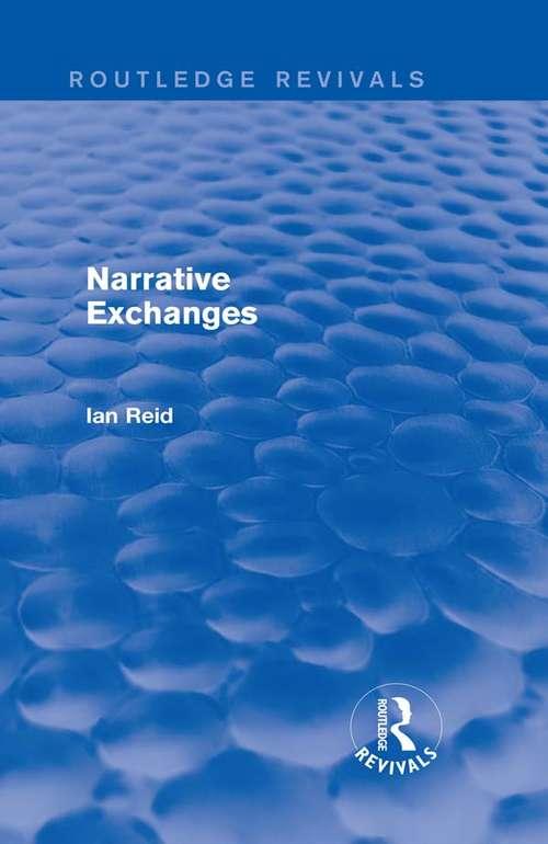 Narrative Exchanges (Routledge Revivals)