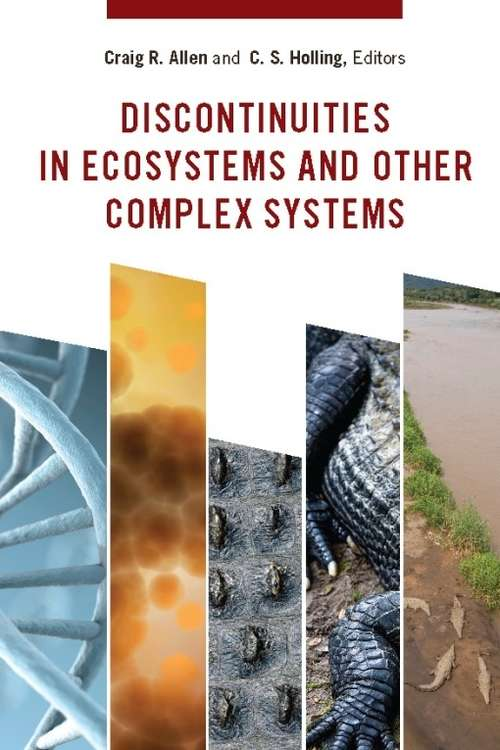 Discontinuities in Ecosystems and Other Complex Systems (Complexity in Ecological Systems)