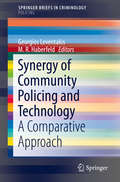 Synergy of Community Policing and Technology: A Comparative Approach (SpringerBriefs in Criminology)