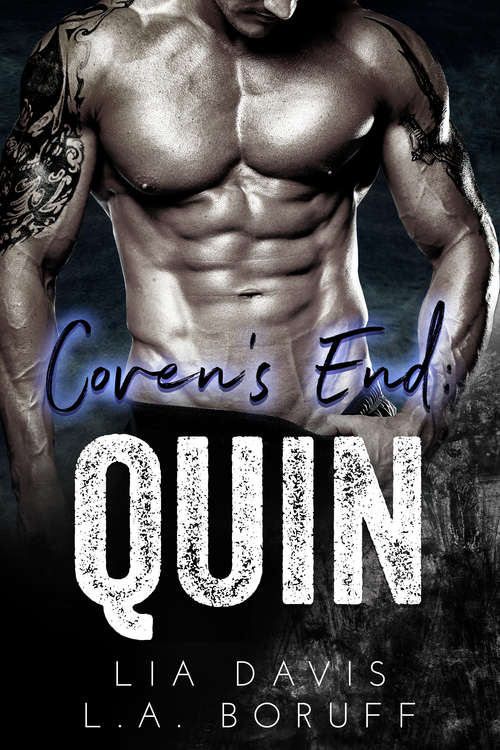 Coven's End: Quin (Coven's End #3)