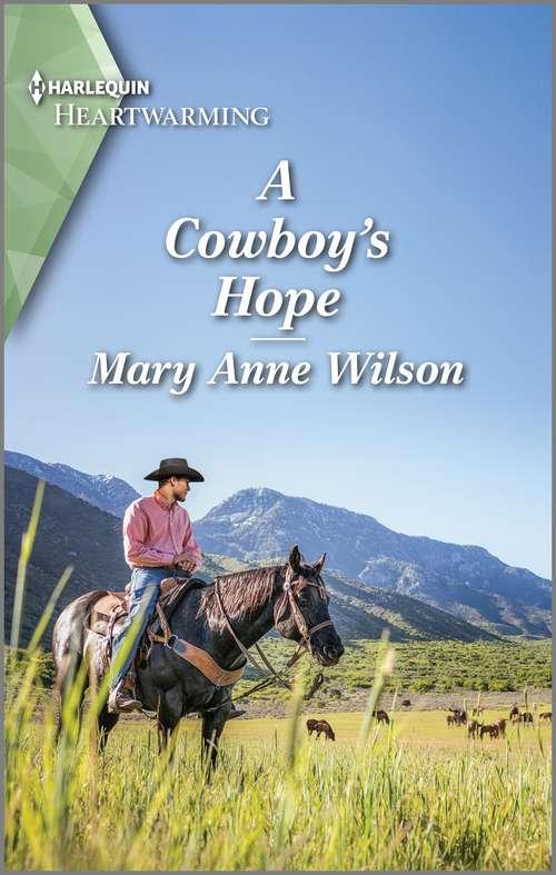 A Cowboy's Hope: A Clean Romance (Eclipse Ridge Ranch #3)