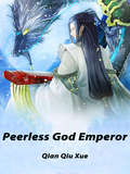 Peerless God Emperor: Volume 18 (Volume 18 #18)