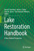 Lake Restoration Handbook: A New Zealand Perspective
