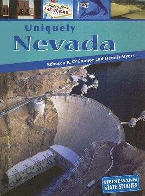 Uniquely Nevada (Heinemann State Studies)