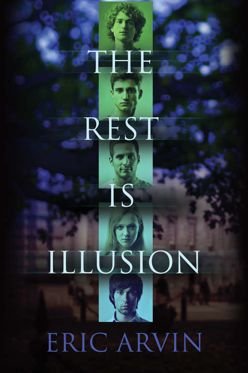 The Rest Is Illusion