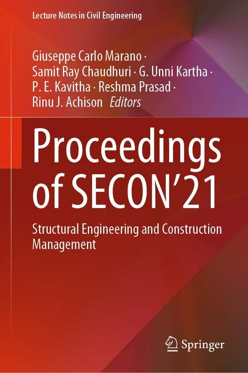Proceedings of SECON'21: Structural Engineering and Construction Management (Lecture Notes in Civil Engineering #171)