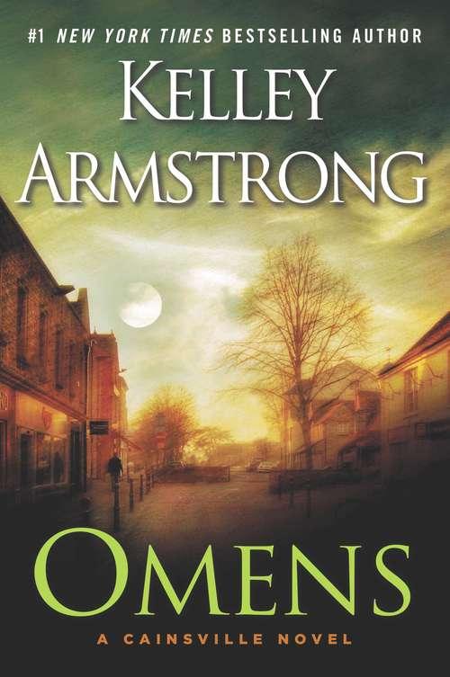 Omens: A Cainsville Novel (A Cainsville Novel #1)