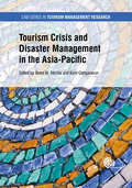 Tourism Crisis and Disaster Management in the Asia-Pacific (CABI Series in Tourism Management Research)