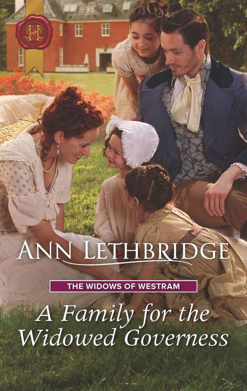 A Family for the Widowed Governess: The Widows Of Westram (The Widows of Westram #3)