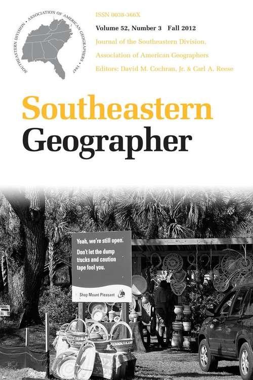 Southeastern Geographer, Volume 52, #3 (Fall #2012)
