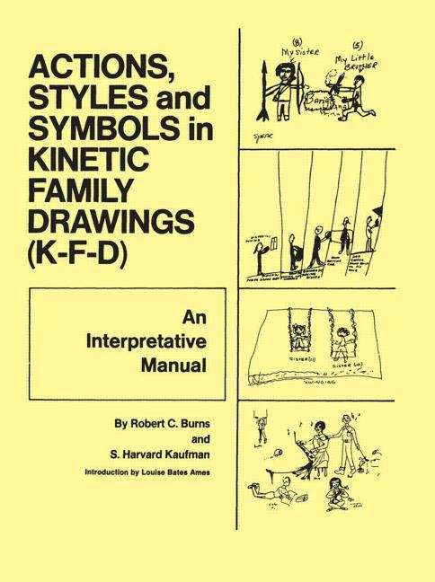 Actions, Styles, and Symbols in Kinetic Family Drawings (K-F-D): An Interpretative Manual