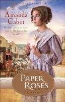 Paper Roses: A Novel (Texas Dreams, Book 1)