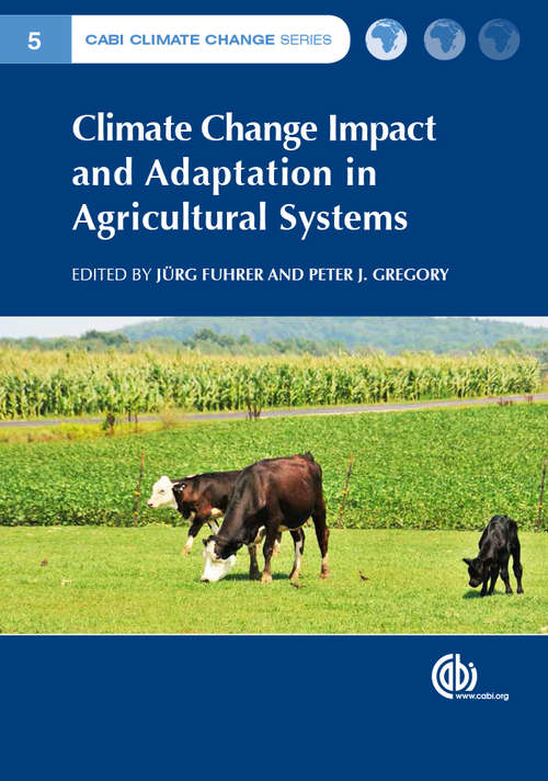 Climate Change Impact and Adaptation in Agricultural Systems