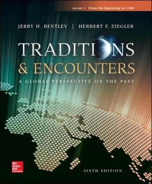 Traditions and Encounters: Volume 1 From the Beginning to 1500 (6th Edition)