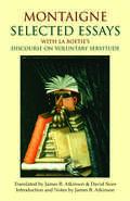 Montaigne: with La Boétie's Discourse on Voluntary Servitude