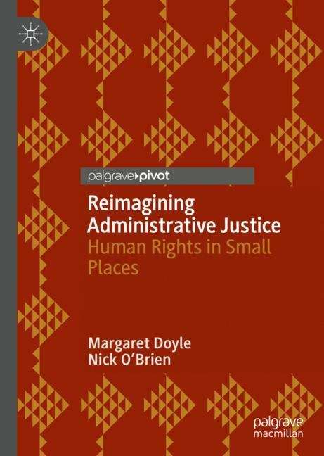 Reimagining Administrative Justice: Human Rights in Small Places