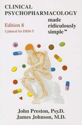 Clinical Psychopharmacology Made Ridiculously Simple (Eighth Edition)