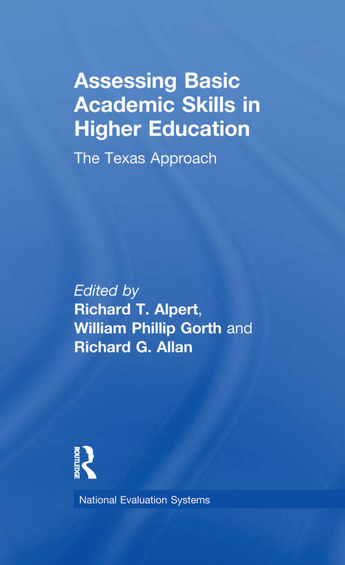 Assessing Basic Academic Skills in Higher Education: The Texas Approach