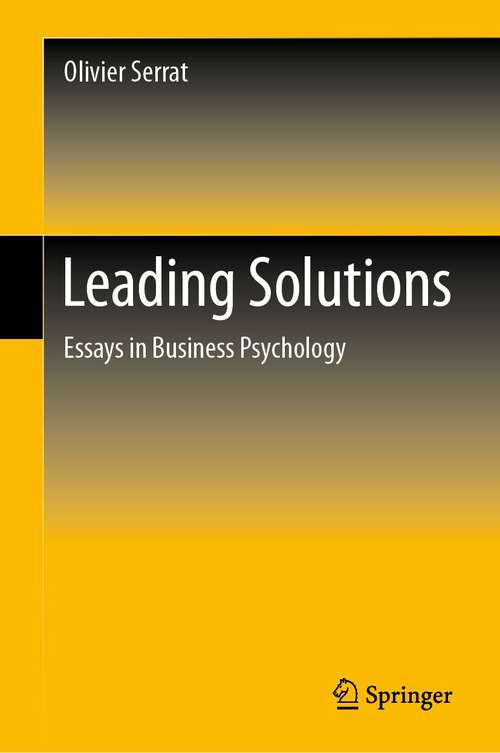 Leading Solutions: Essays in Business Psychology