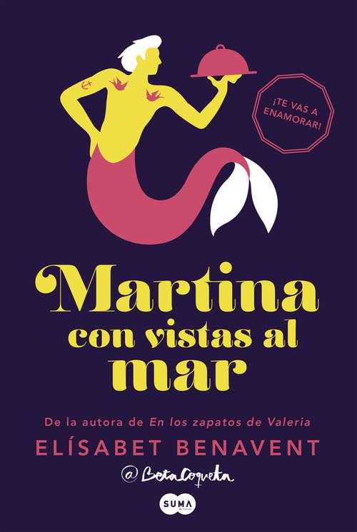 Martina con vistas al mar (Horizonte Martina #Volumen 1)