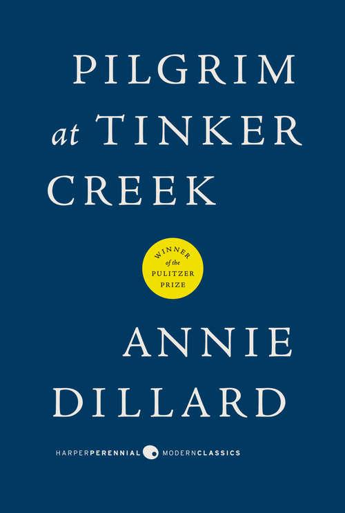Pilgrim at Tinker Creek (Famous Authors Series)