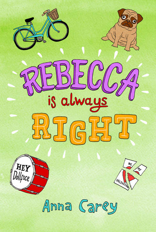 Rebecca is Always Right (The Real Rebecca #4)