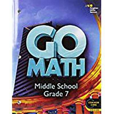 Go Math: Middle School, Grade 7